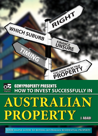 How to Invest Successfully in Australian Property